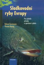 Sladkovodní ryby Evropy Roland Gerstmeier a Thomas Romig